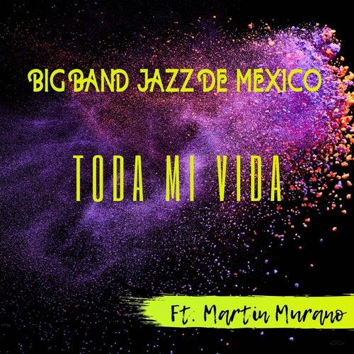 Toda Mi Vida de Big Band Jazz de México
