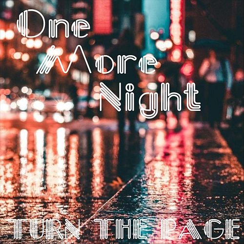 One More Night by Turn The Page
