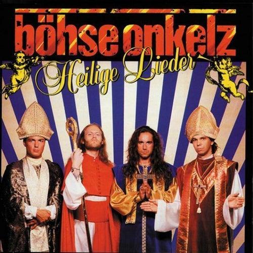Heilige Lieder by Böhse Onkelz