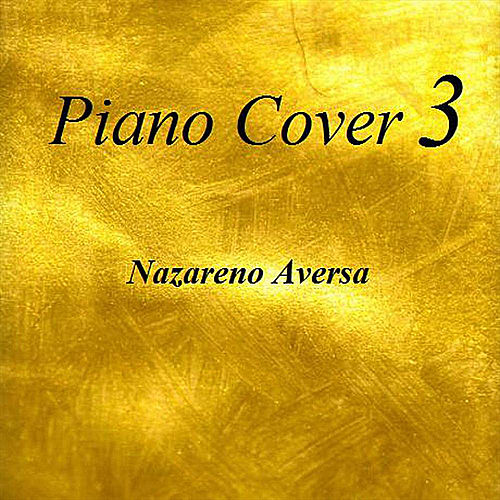 Piano Cover 3 de Nazareno Aversa