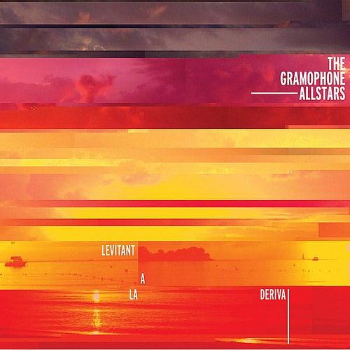 Levitant A La Deriva by The Gramophone Allstars