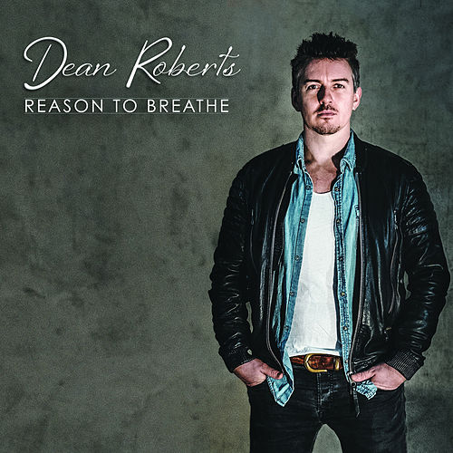 Reason to Breathe von Dean Roberts
