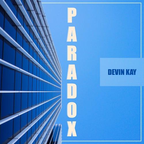 Paradox by Devin Kay