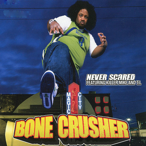 Never Scared EP by Bone Crusher