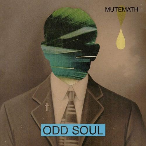 Odd Soul by Mutemath