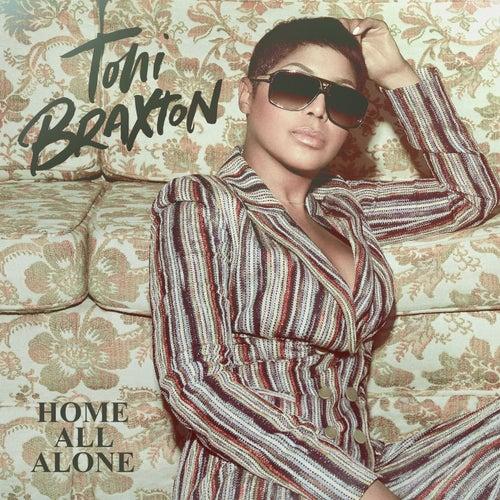 Home All Alone von Toni Braxton