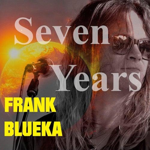 Seven Years de Frank Blueka