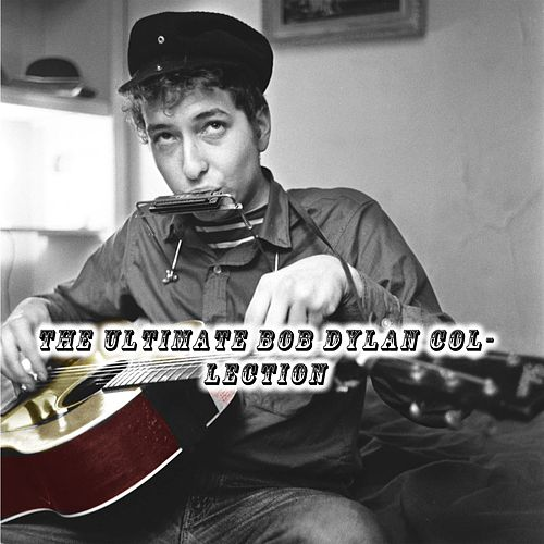 The Ultimate Bob Dylan Collection de Bob Dylan