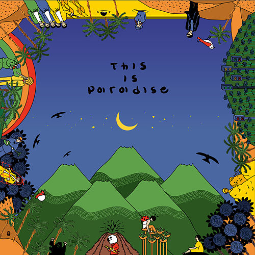 This is Paradise by The Moonband