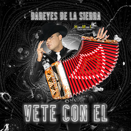 Vete Con El by Dareyes De La Sierra