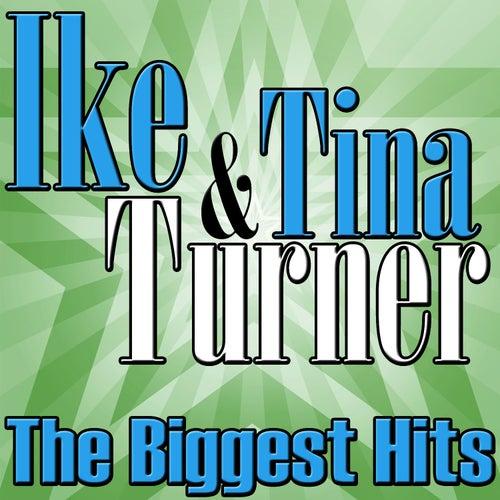 The Biggest Hits von Ike and Tina Turner