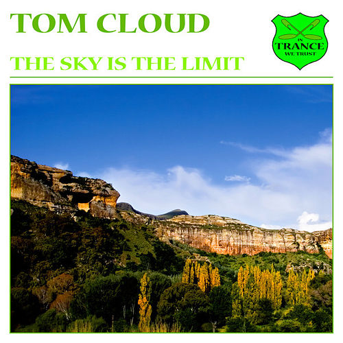 The Sky Is the Limit de Tom Cloud