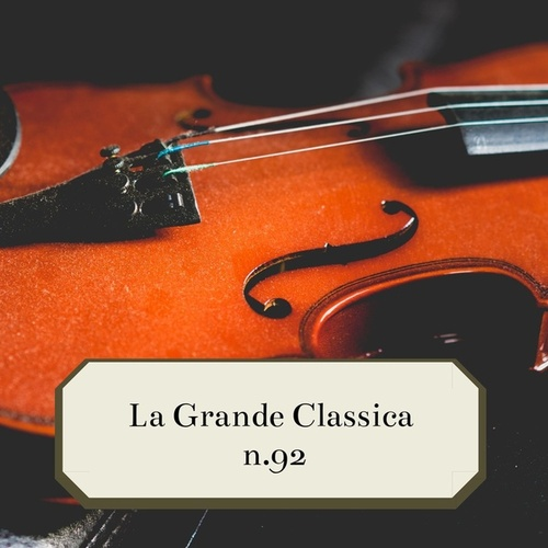 La Grande Classica n.92 von Various Artists