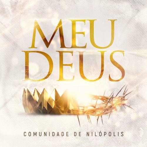 Meu Deus (Ao Vivo) by Comunidade de Nilópolis