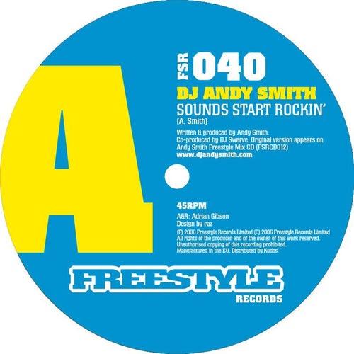 Sounds Start Rockin' by DJ Andy Smith