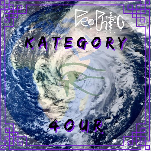 Kategory 4our by Prophic