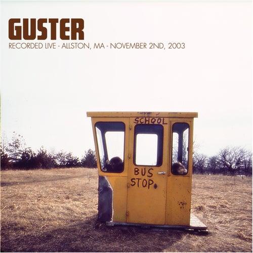 Live 11/2/03 Allston, Ma de Guster