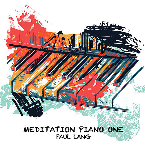 Meditation Piano One (Extended Version) de Paul Lang