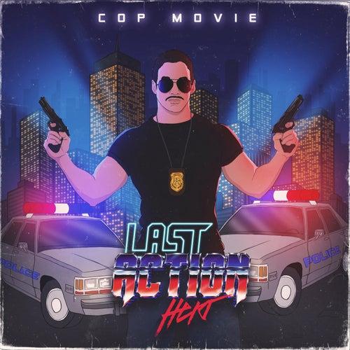 Cop Movie by Last Action Hero (Soundtrack)