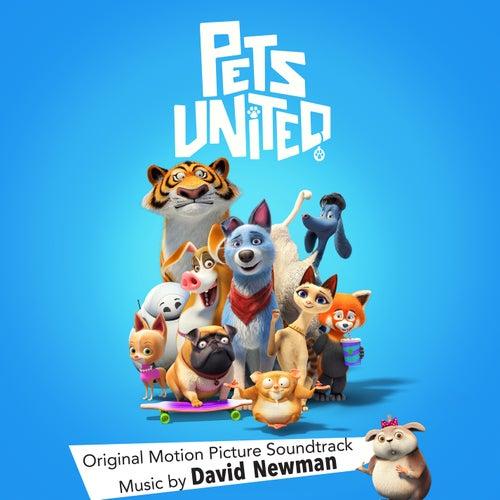 Pets United (Original Motion Picture Soundtrack) de David Newman