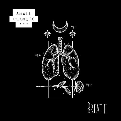 Breathe by Small Planets