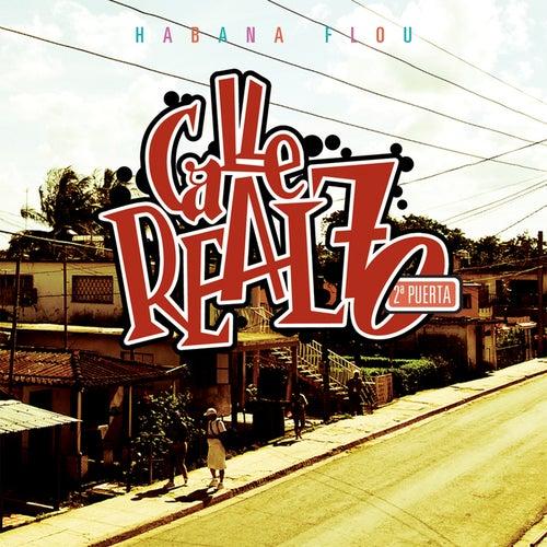 Habana Flou - Calle Real 70 2ª Puerta von Various Artists