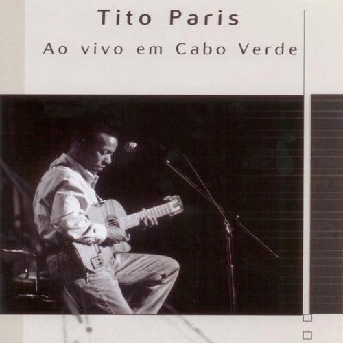 Ao Vivo em Cabo Verde (Live) by Tito Paris