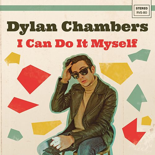 I Can Do It Myself by Dylan Chambers