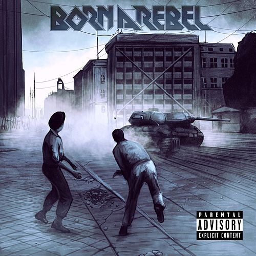 Freedom by Born a Rebel