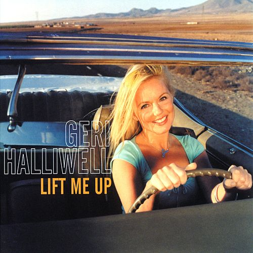 Lift Me Up van Geri Halliwell