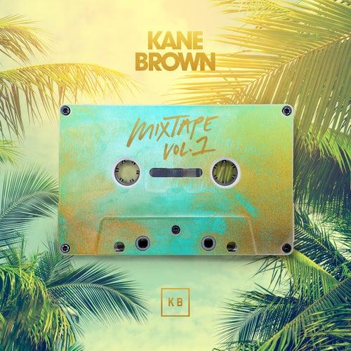 Mixtape Vol. 1 - EP by Kane Brown