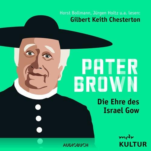 Folge 3: Die Ehre des Israel Gow von Pater Brown
