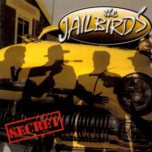 Secret von The Jailbirds