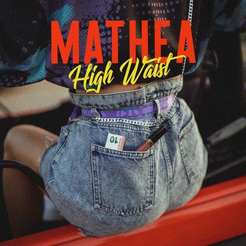 High Waist von Mathea