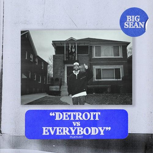 Detroit vs. Everybody de Big Sean