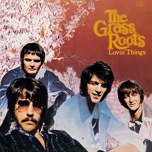 Lovin' Things von Grass Roots