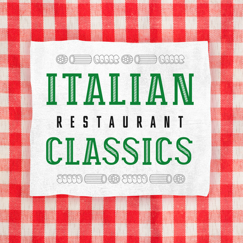 Italian Restaurant Classics by Various Artists