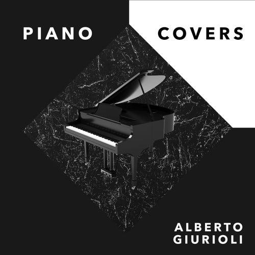 Piano Covers (Rework) von Alberto Giurioli