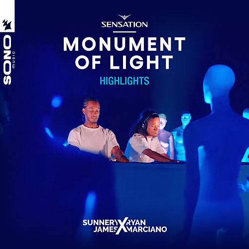 Live At Sensation Monument Of Light (Highlights) by Sunnery James & Ryan Marciano