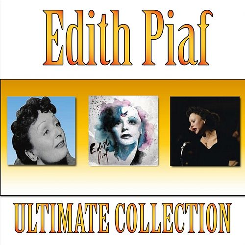 The Best of Edith Piaf (Ultimate Collection) de Edith Piaf