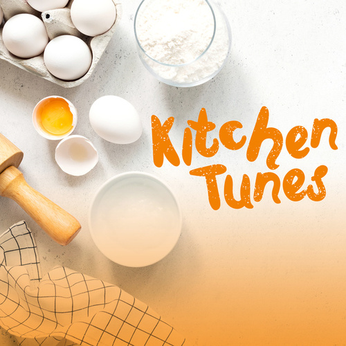 Kitchen Tunes by Various Artists