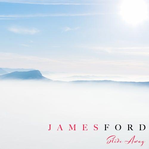 Slide Away de James Ford