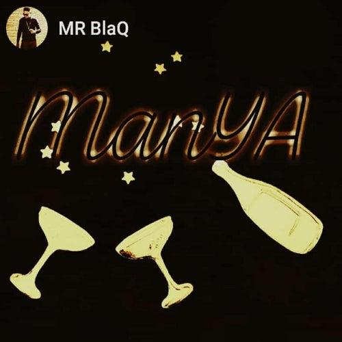 Manya von Mr BlaQ
