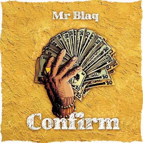 Confirm von Mr BlaQ