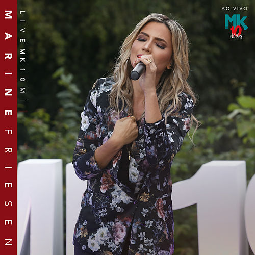 Marine Friesen (Ao Vivo) - Live MK 10 MI by Marine Friesen