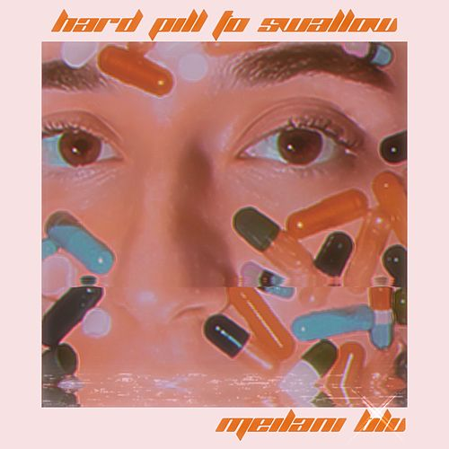 Hard Pill to Swallow by Meilani Blu