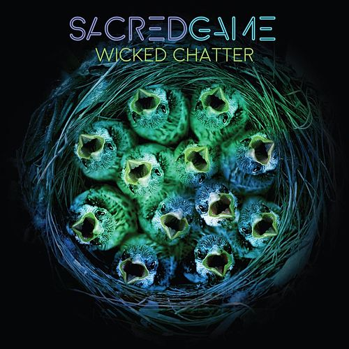 Wicked Chatter de Sacredgame