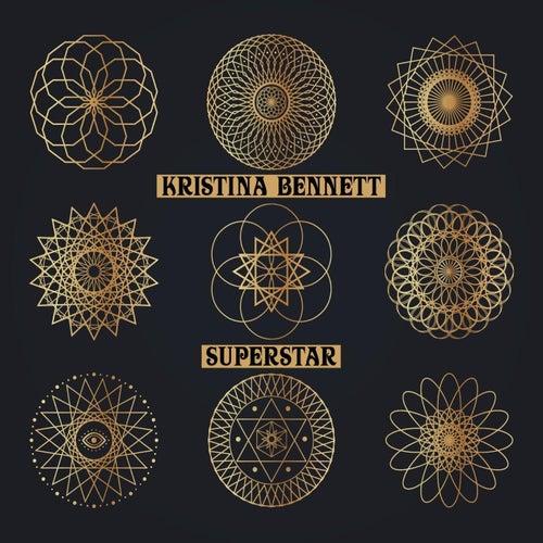 Superstar by Kristina Bennett