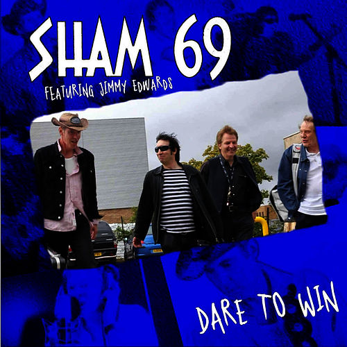Dare To Win von Sham 69