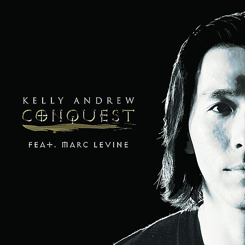 Conquest (feat. Marc Levine) by Kelly Andrew